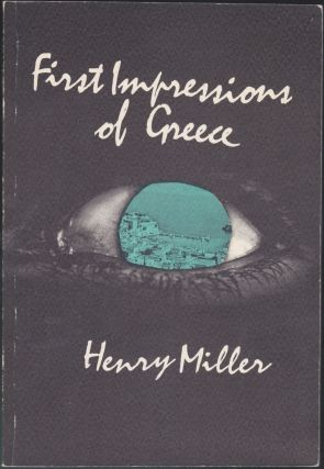 First Impressions Of Greece. Henry Miller