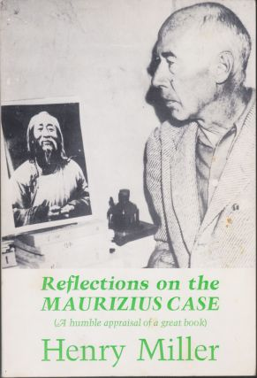 Reflections On The Maurizius Case. Henry Miller
