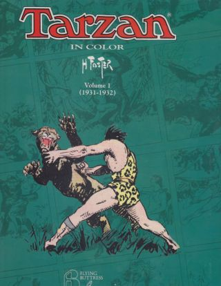 Tarzan In Color Volume 1 (1931-1932). Hal Foster