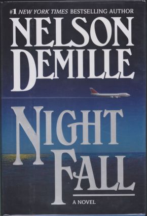 Night Fall. Nelson DeMille