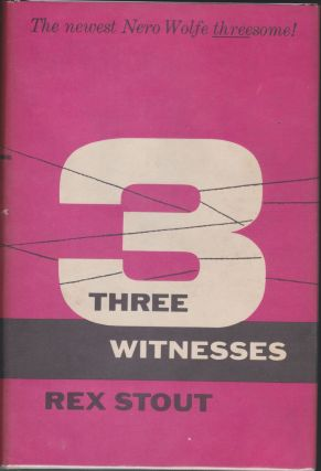 Three Witnesses. Rex Stout