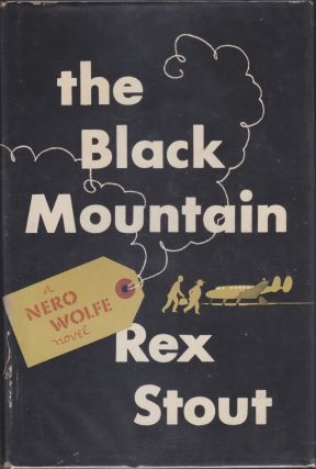 The Black Mountain. Rex Stout