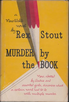 Murder By The Book. Rex Stout