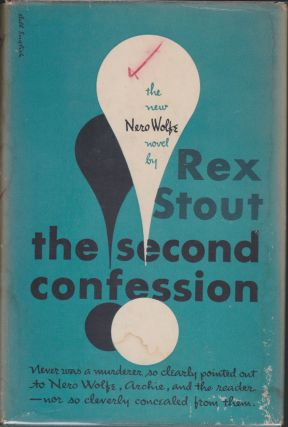 The Second Confession. Rex Stout