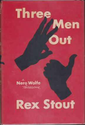 Three Men Out. Rex Stout
