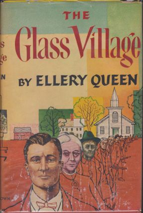 The Glass Village. Ellery Queen